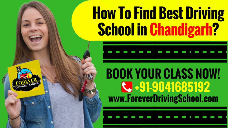 HOW TO FIND BEST DRIVING SCHOOL IN CHANDIGARH?