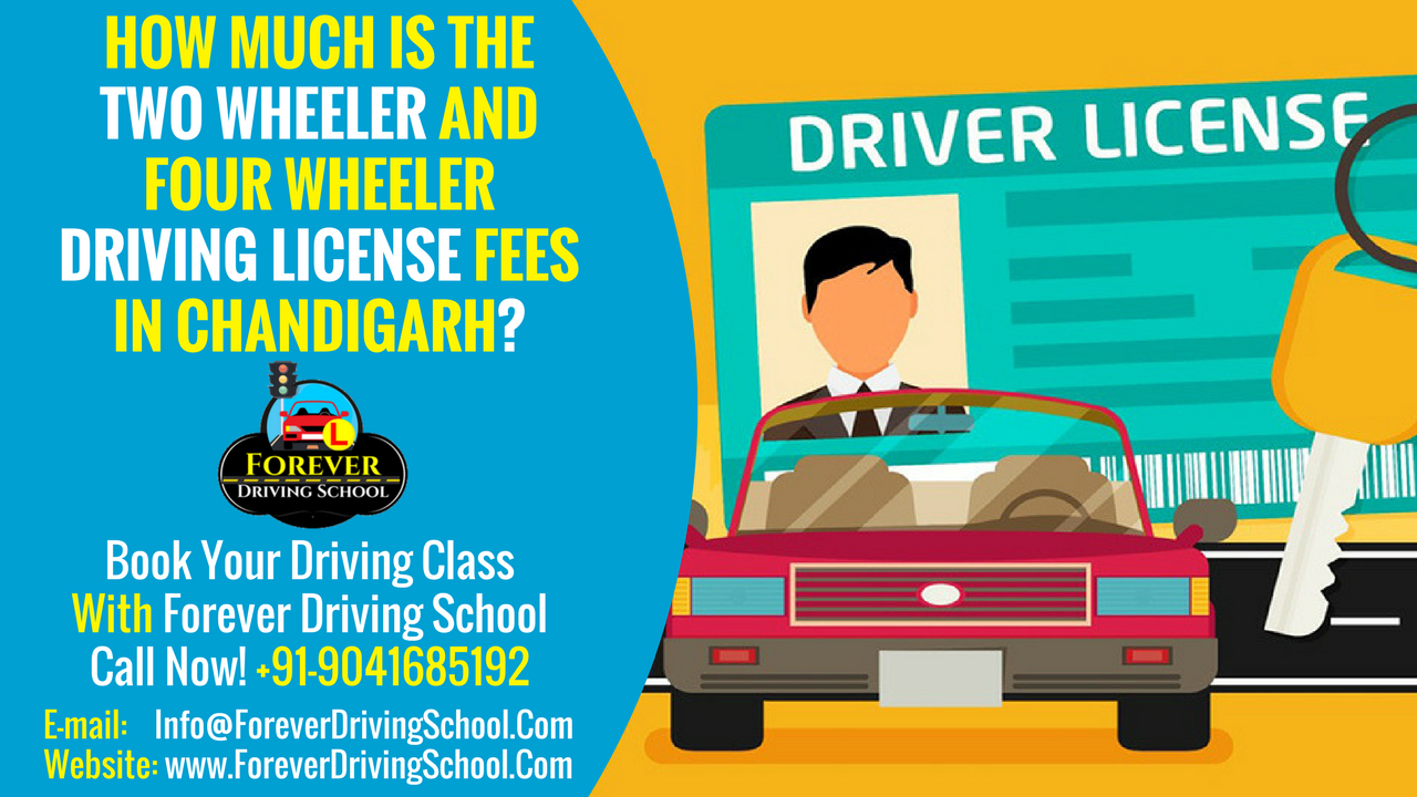 How Much is the two wheeler and four wheeler Driving license fees in Chandigarh?
