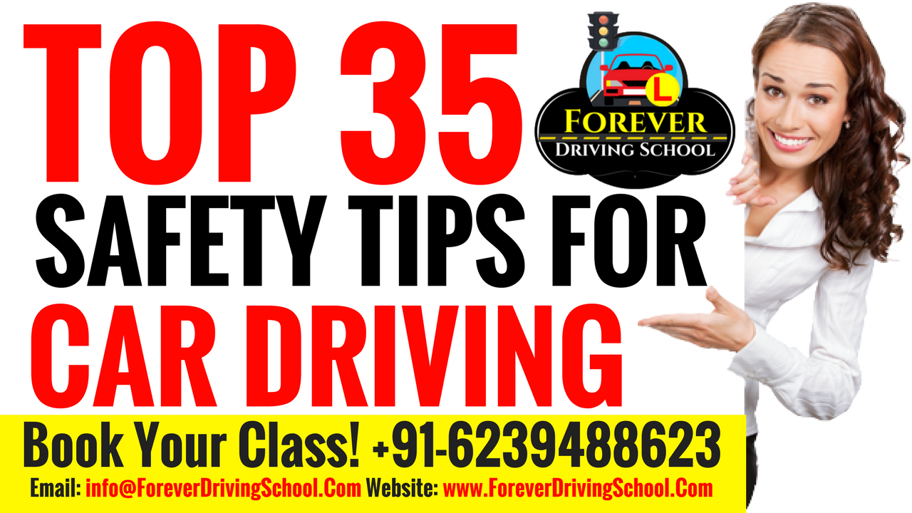 Top 35 Car Driving Safety Tips For Safe Driving
